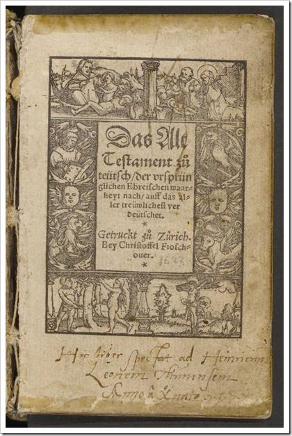 Zürcher Bibel, übersetzt von Ulrich Zwingli, gedruckt von Christoph Froschauer (Titelseite)