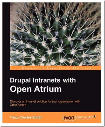 Tracy Charles Smith: Drupal Intranets with Open Atrium